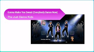 Gonna Make You Sweat (Everybody Dance Now) by The Just Dance Kids