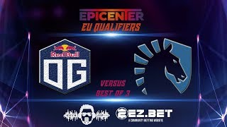 OG VS Liquid  | EPICENTER 2019 | Playoffs | Best of 3