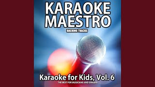 Six Little Ducks (Karaoke Version) (Karaoke In the Style of Children Music)
