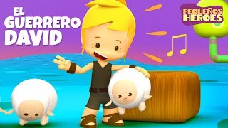 El Guerrero David - Pequeños Héroes - Canción Infantil