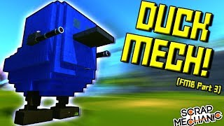 THE DUCK MECH?! [Futuristic Military Base 3] - Scrap Mechanic Gameplay