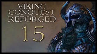 Viking Conquest Reforged Gameplay Let's Play Part 15 (THE NAMES!)