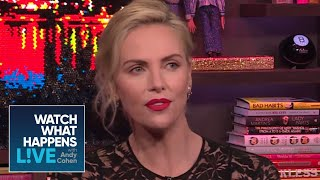 What Are Charlize Theron's Turn Ons? | WWHL