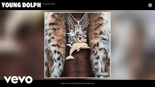 Young Dolph - Flodgin (Official Audio)