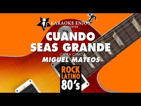 Cuando seas grande - Miguel Mateos (Version Karaoke con letra pintada).mpg