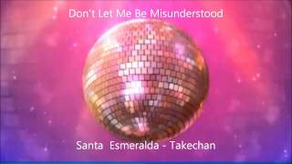 Santa Esmeralda - Don't Let Me Be Misunderstood