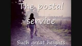 The postal service - Such great heights- Lyrics ingles - español