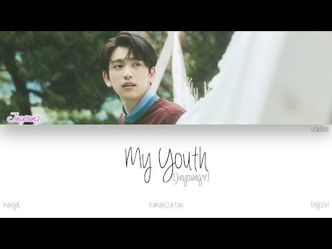 [HAN|ROM|ENG] GOT7 (Jinyoung (진영)) - My Youth (Color Coded Lyrics)