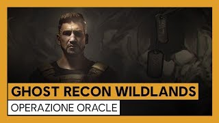 Ghost Recon Wildlands - Operazione Oracle Trailer Ufficiale