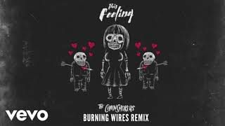 The Chainsmokers- This Feeling (Burning Wires Remix) ft. Kelsea Ballerini