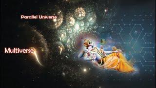 हिन्दू धर्म में बताई Multiverse , Parallel Universe और Time की थ्योरी    Modern Space Theories