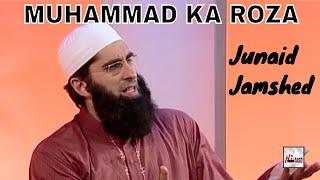 MUHAMMAD KA ROZA - JUNAID JAMSHED - OFFICIAL HD VIDEO - HI-TECH ISLAMIC - BEAUTIFUL NAAT