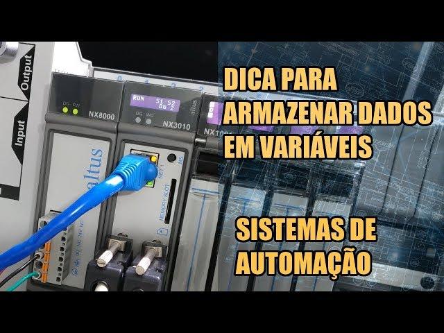 DICA PARA ARMAZENAR DADOS EM VARIÁVEIS NO CLP! | Sistemas de Automação #018