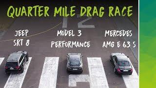 Tesla Model 3 Performance vs Mercedes AMG E63 S vs Jeep SRT8 | 1/4 Mile Drag Race