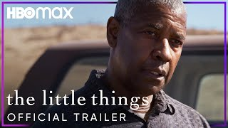 The Little Things | Official Trailer | HBO Max