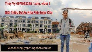NTN   Solar City Nhà Phố Trần Anh Riverside 2 Thị Trấn Bến Lức  Nguyễn Trung Nhân 0909117880
