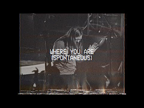 Where You Are (Spontaneous) - Leeland Mooring | MOMENTS: MIGHTY SOUND