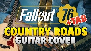 Fallout 76 Theme - Country Roads (Guitar Cover with TABS) [Teaser Trailer Music]