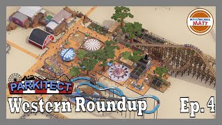 Parkitect Campaign Mode Ep 4 - Western Roundup
