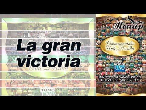 La gran victoria / Pastor Fernando García / Menap