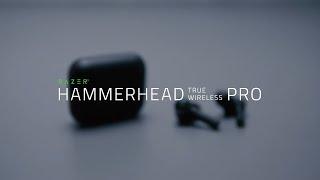 Razer Hammerhead True Wireless Pro | Instructional Video