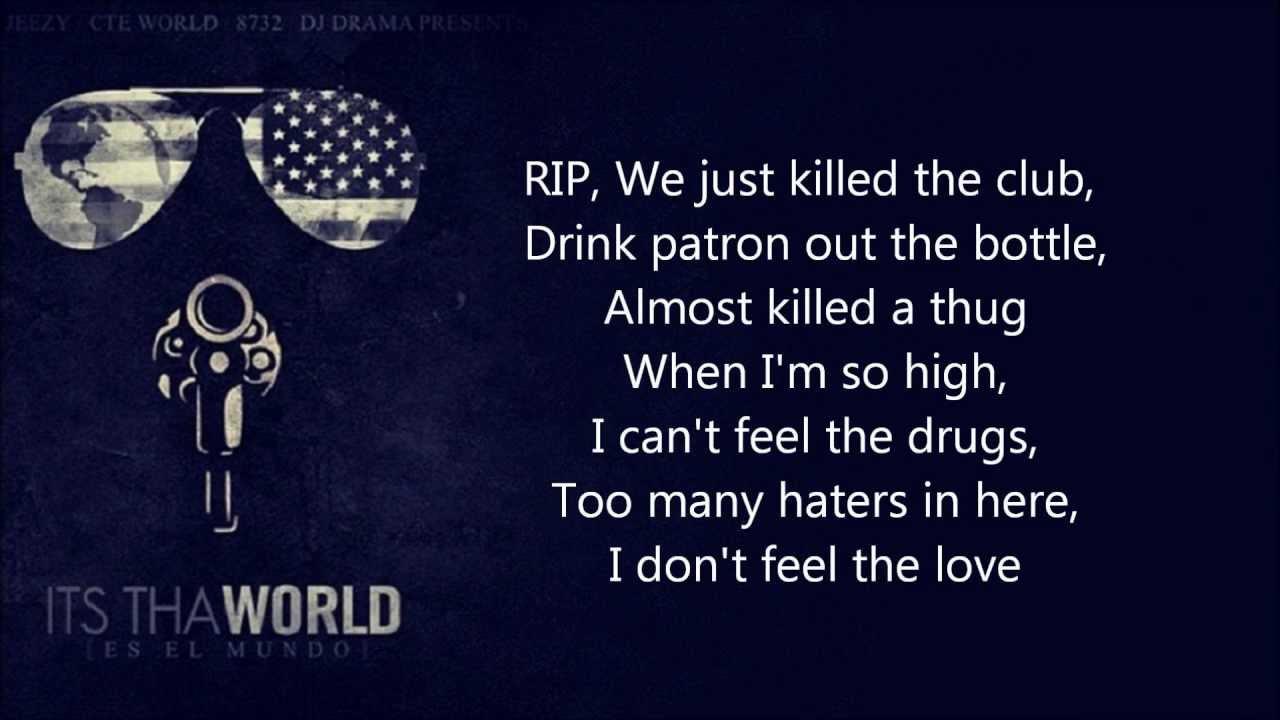 Young Jeezy - RIP ft. 2 Chainz [LYRICS] (It's Tha World ...