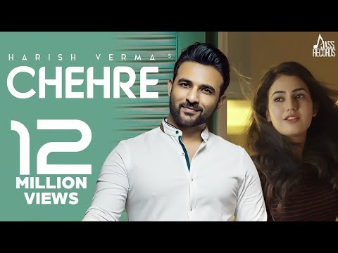 Chehre (Full Song) Harish Verma