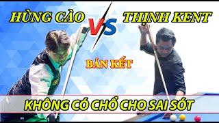 Bán kết: Thịnh kent vs Hùng cào: Sai lầm tai hại từ cú depart - bida phăng (libre) 당구