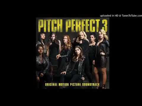 PITCH PERFECT 3 SOUNDTRACKS