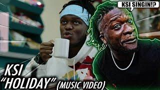 KSI SINGS??? | KSI – Holiday [Official Music Video] REACTION