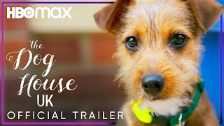 The Dog House: UK 2020 Trailer HBO Max Series