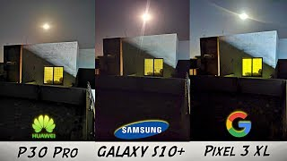 Samsung Galaxy S10 OFFICIAL Night Mode Review vs Huawei P30 Pro, Pixel 3XL & iPhone XS MAX!