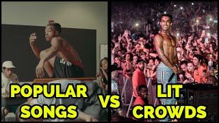 POPULAR SONGS VS LIT CROWDS
