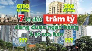 7 lô đất TRĂM, NGHÌN TỶ đang được các ngân hàng Ồ ẠT RAO BÁN    CAFELAND
