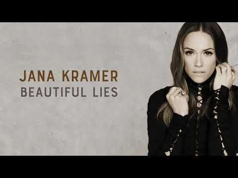 Jana Kramer - Beautiful Lies (Audio Only)