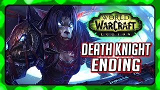 WOW Legion 🌟 Death Knight Ending - Invading Light's Hope to Rise Tirion Fordring, The 4th Horseman