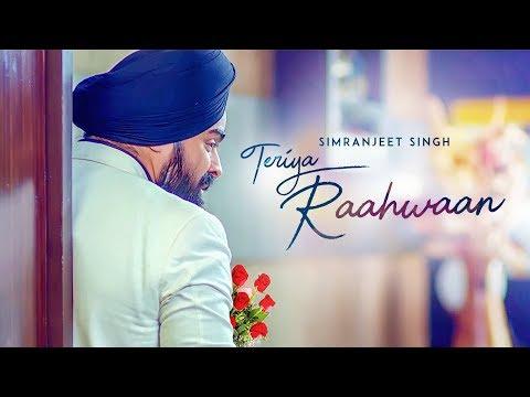 Teriya Raahwaan: Simranjeet Singh, Ishmeet Narula (Full Song) Mix Singh