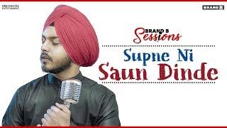 Supne Ni Saun Dinde – Prabh Bains