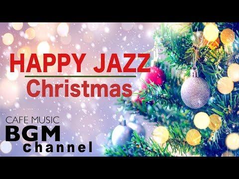 🎄Christmas Music - Happy Jazz Music - Christmas Cafe Jazz Music