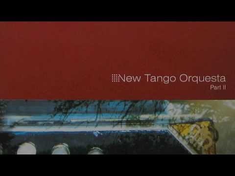 New Tango Orquesta Part I & III