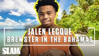 Jalen Lecque & The Brewster Boyz Hit the Bahamas 🏝️ | SLAM Day in the Life