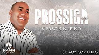 Gerson Rufino - Prossiga - Cd voz completo