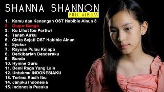 SHANNA SHANNON FULL ALBUM | Kamu dan Kenangan Gugur Bunga