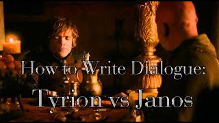 How To Write Dialogue: Tyrion vs Janos Slynt