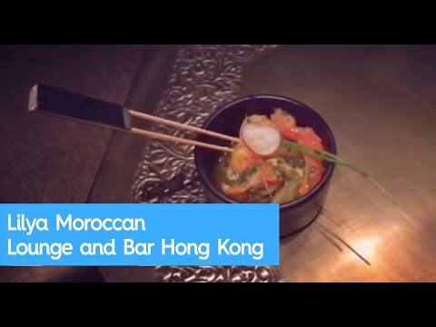Lilya Moroccan Lounge and Bar Hong Kong