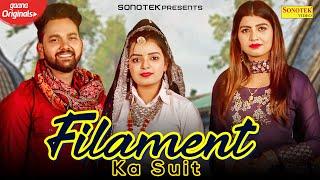 Filament Ka Suit – Vicky Tarori – Chetna Balhara Video HD