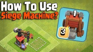 HOW TO USE SIEGE MACHINE ? Town Hall 12 Attack | Clash of Clans