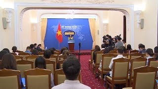 Họp báo thường kỳ Bộ Ngoại giao (25-7-2019)