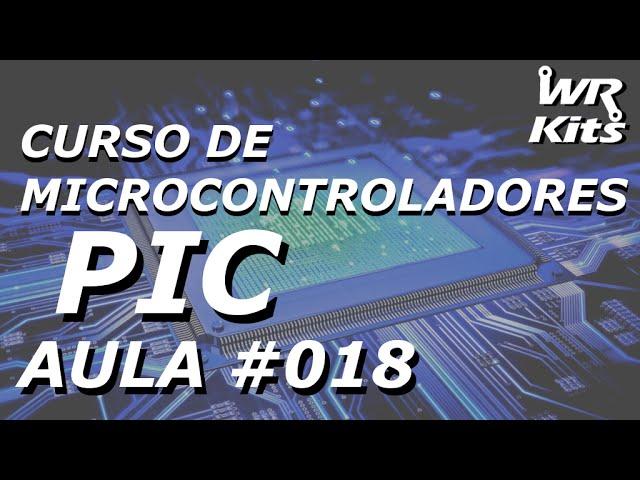 TIPOS DE CLOCK | Curso de PIC #018