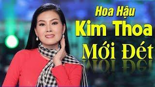 Hoa Hậu Kim Thoa - Siêu Phẩm Nhạc Trữ Tình Miền Tây Hay NGÂY NGẤT | LK Áo Mới Cà Mau